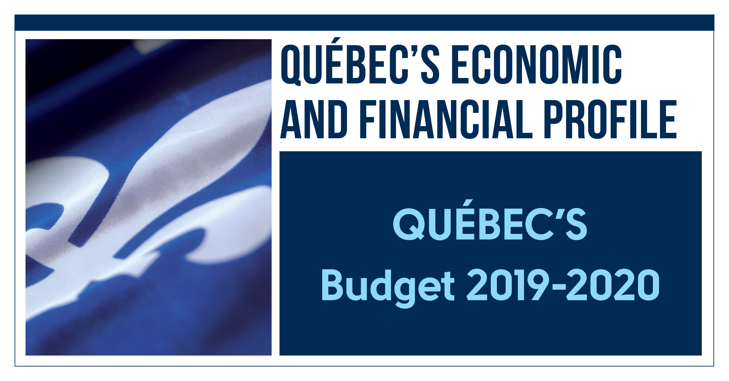 Quebec's econonomic and financial profile